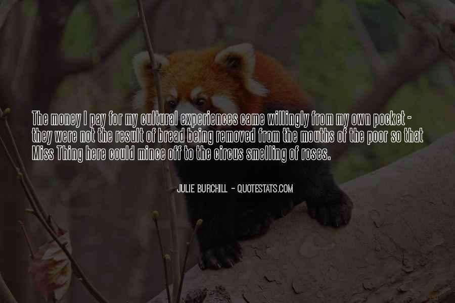 Julie Burchill Quotes #1073095