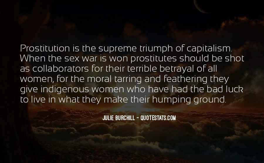 Julie Burchill Quotes #1142657