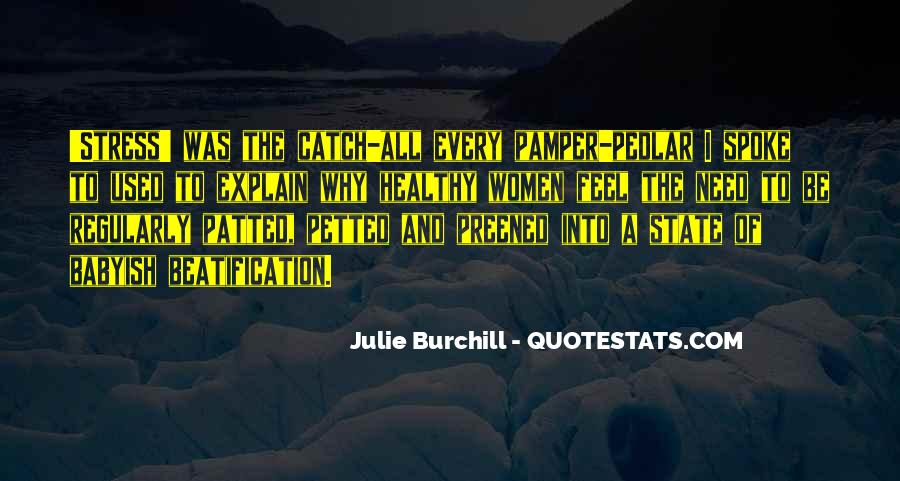 Julie Burchill Quotes #1228210