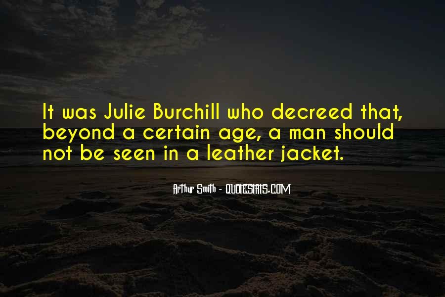Julie Burchill Quotes #1246214