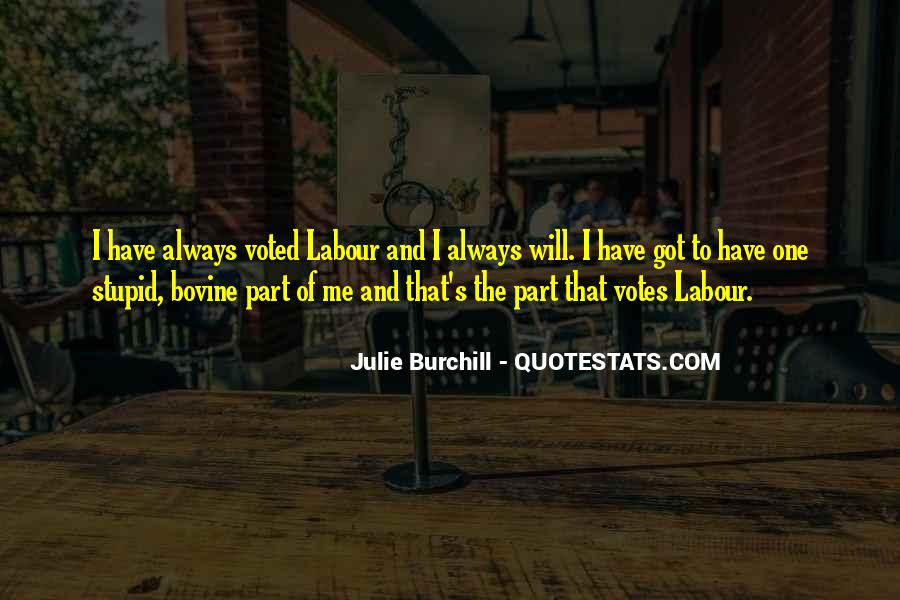 Julie Burchill Quotes #132584