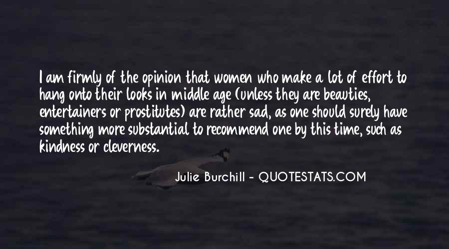 Julie Burchill Quotes #1365659