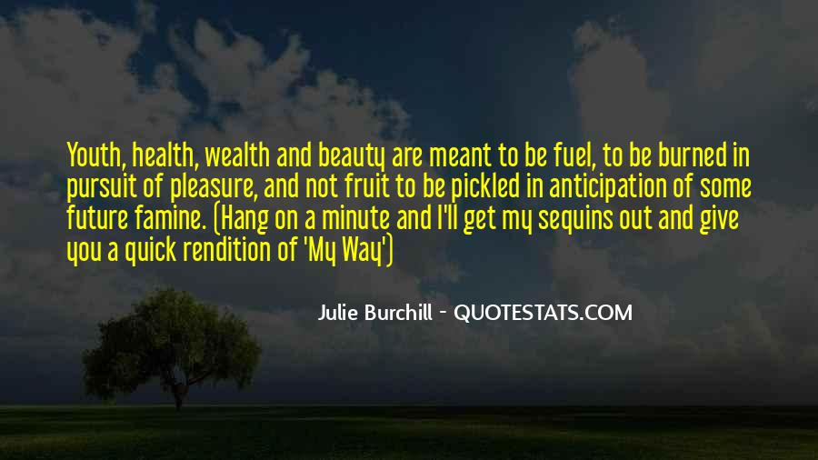 Julie Burchill Quotes #155688