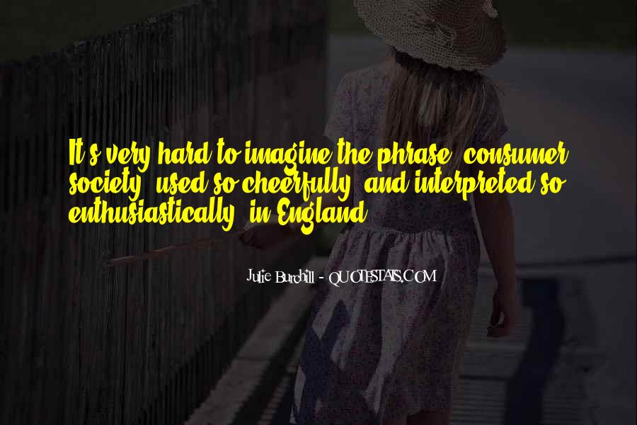 Julie Burchill Quotes #246546