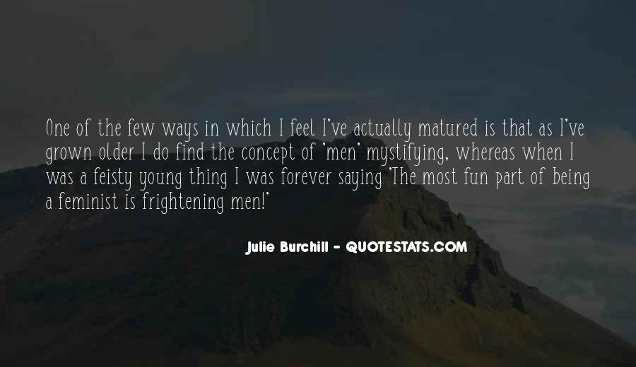 Julie Burchill Quotes #324357