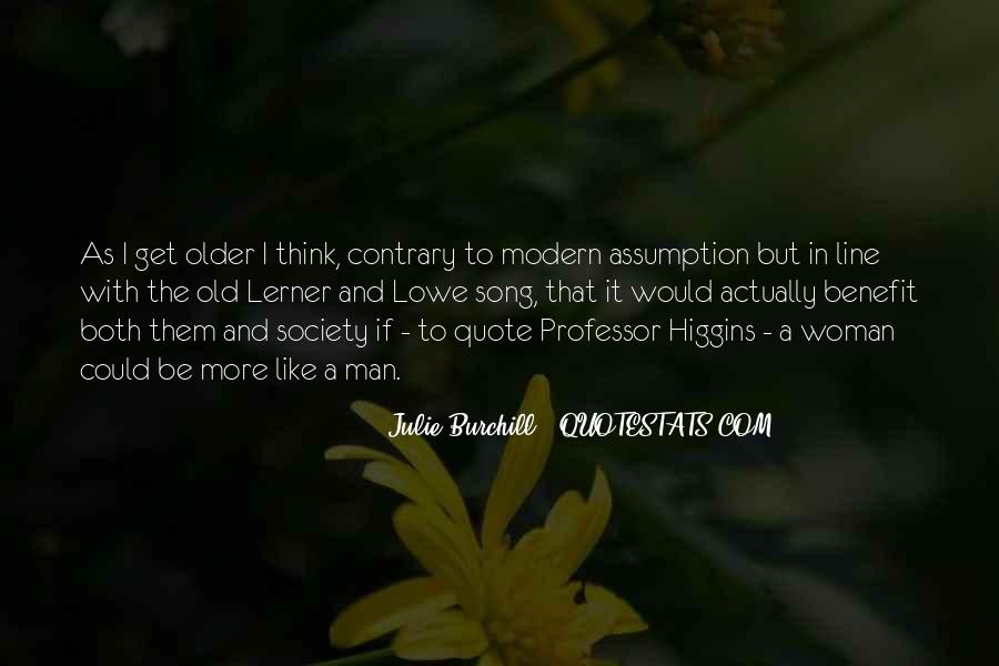 Julie Burchill Quotes #325243