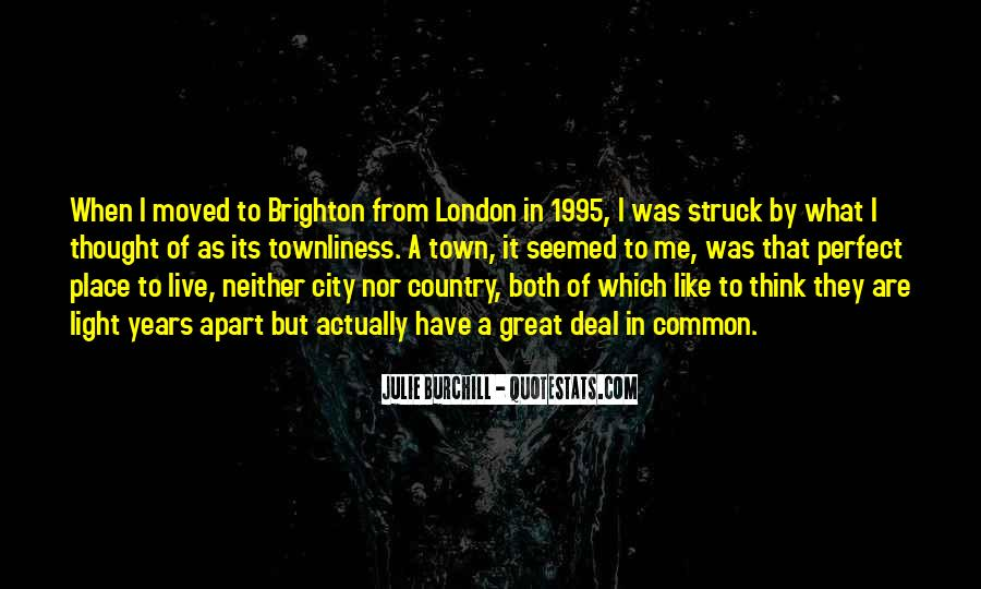 Julie Burchill Quotes #400112
