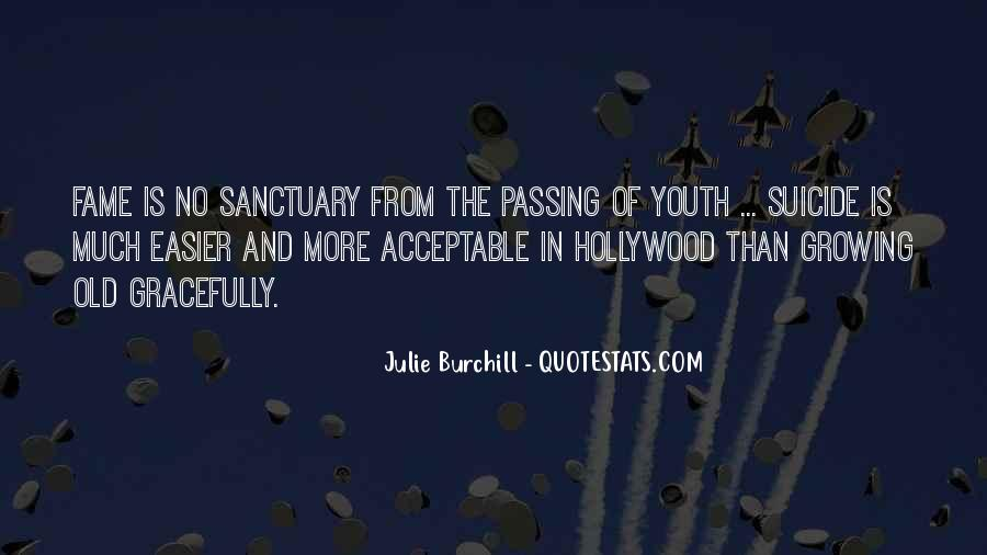 Julie Burchill Quotes #470181