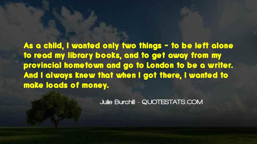 Julie Burchill Quotes #573200