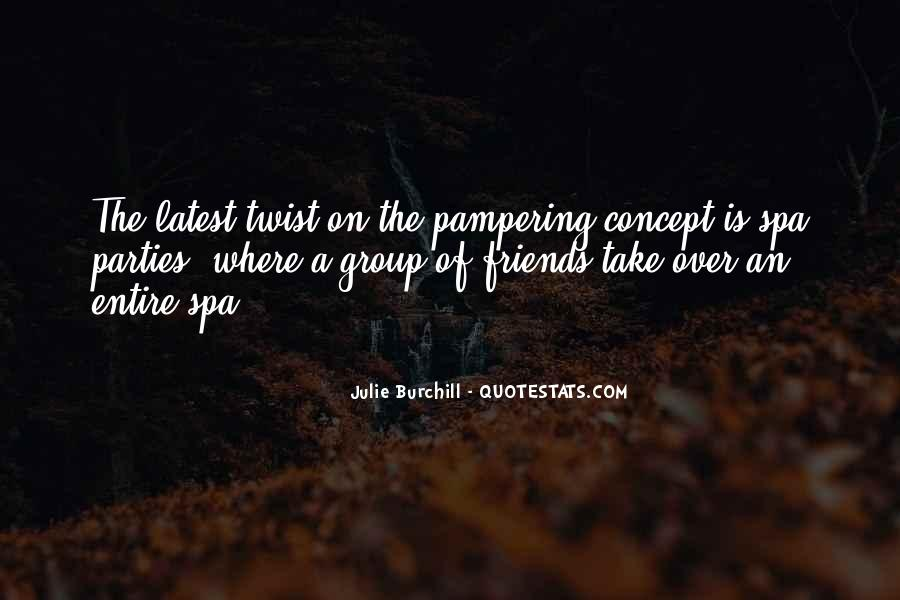 Julie Burchill Quotes #773317