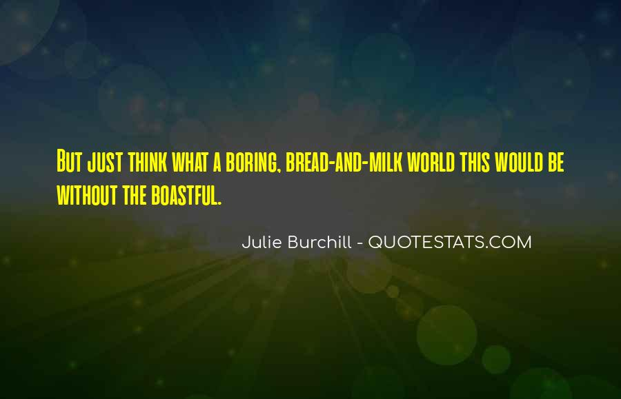 Julie Burchill Quotes #785826