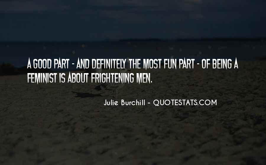 Julie Burchill Quotes #795881