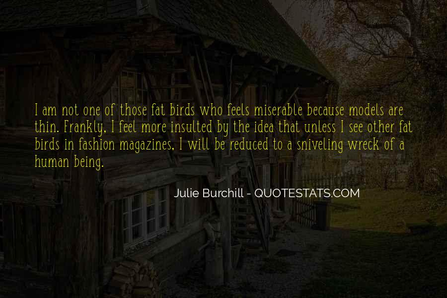 Julie Burchill Quotes #864692