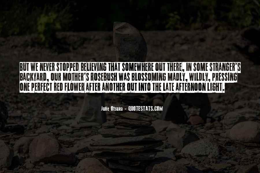 Julie Otsuka Quotes #1349915
