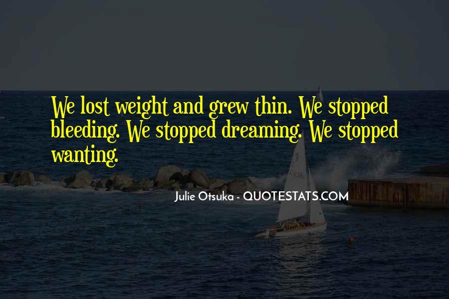 Julie Otsuka Quotes #1593300