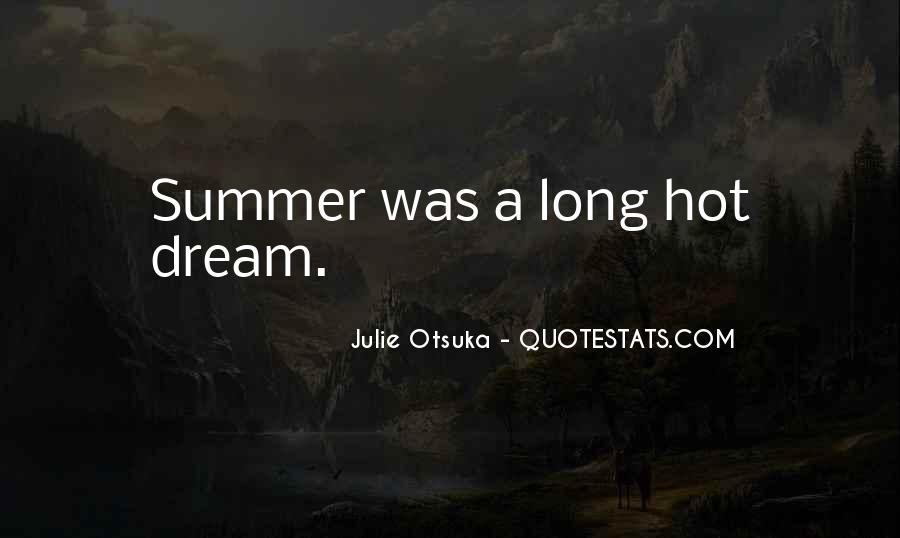 Julie Otsuka Quotes #567821