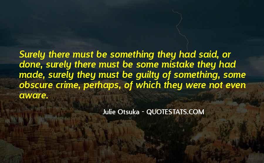 Julie Otsuka Quotes #691438