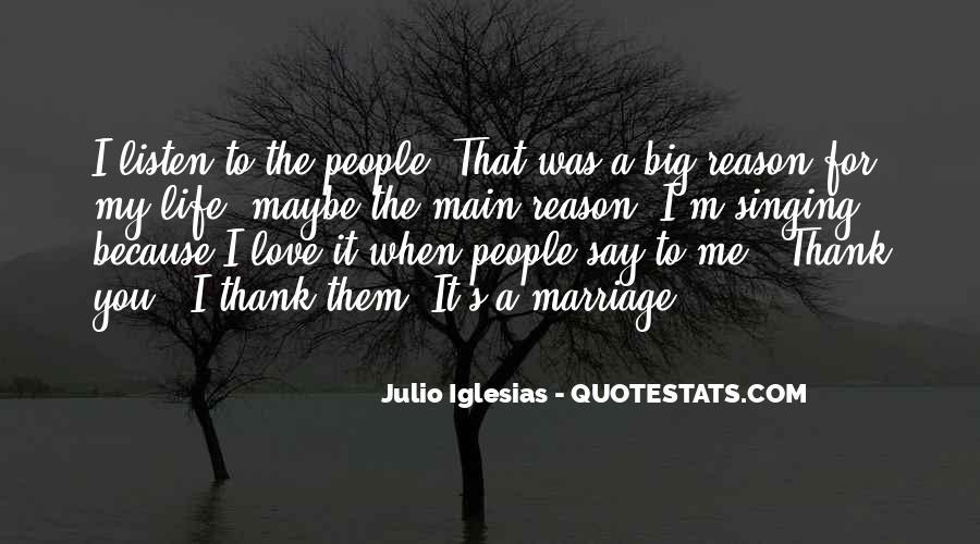 Julio Iglesias Quotes #1054934
