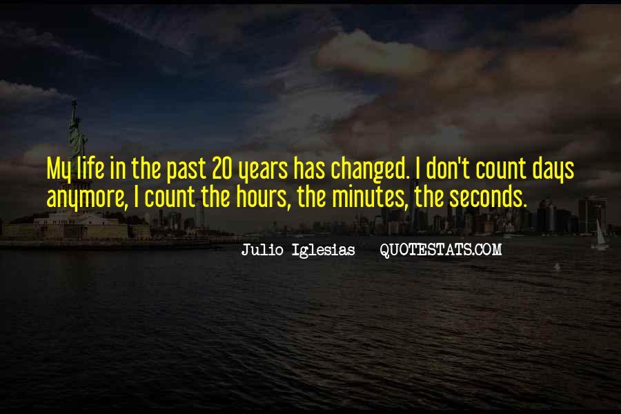 Julio Iglesias Quotes #1062601