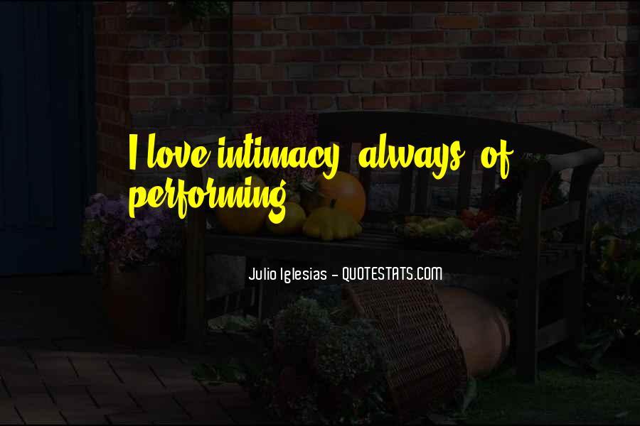 Julio Iglesias Quotes #1090953