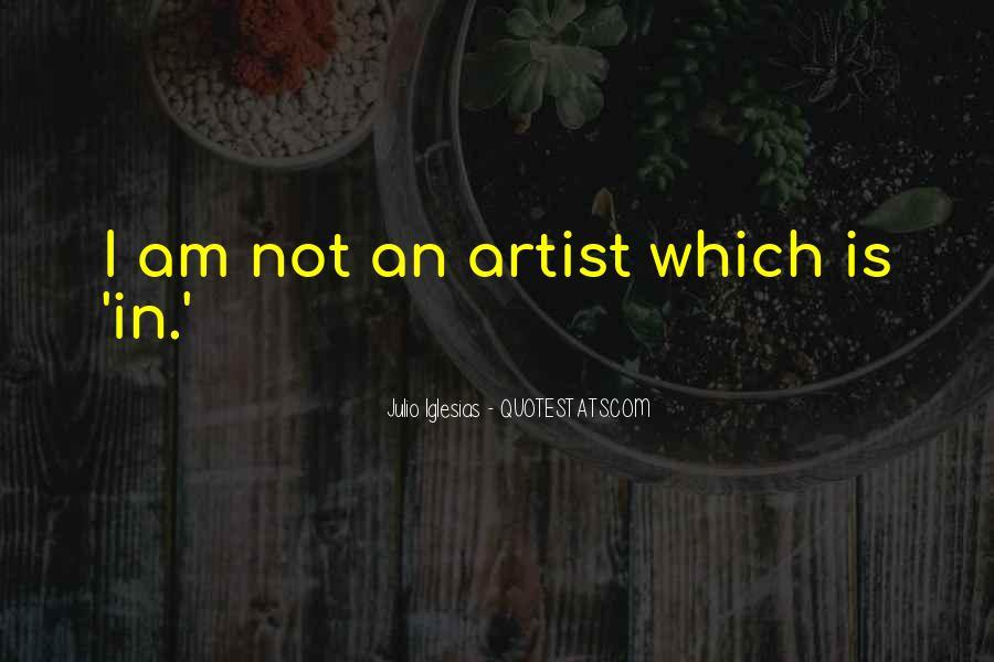 Julio Iglesias Quotes #1112375