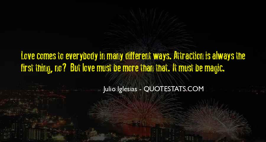 Julio Iglesias Quotes #1403609