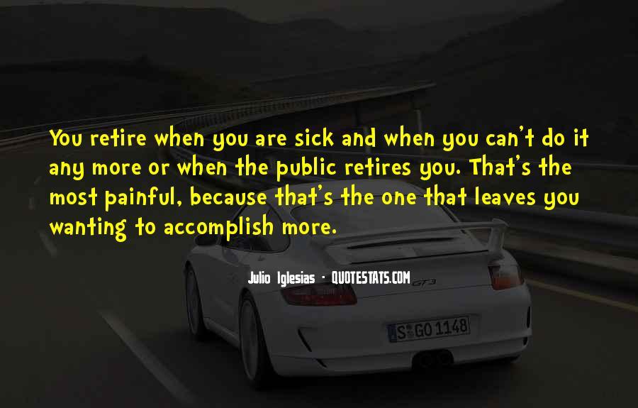 Julio Iglesias Quotes #1406515