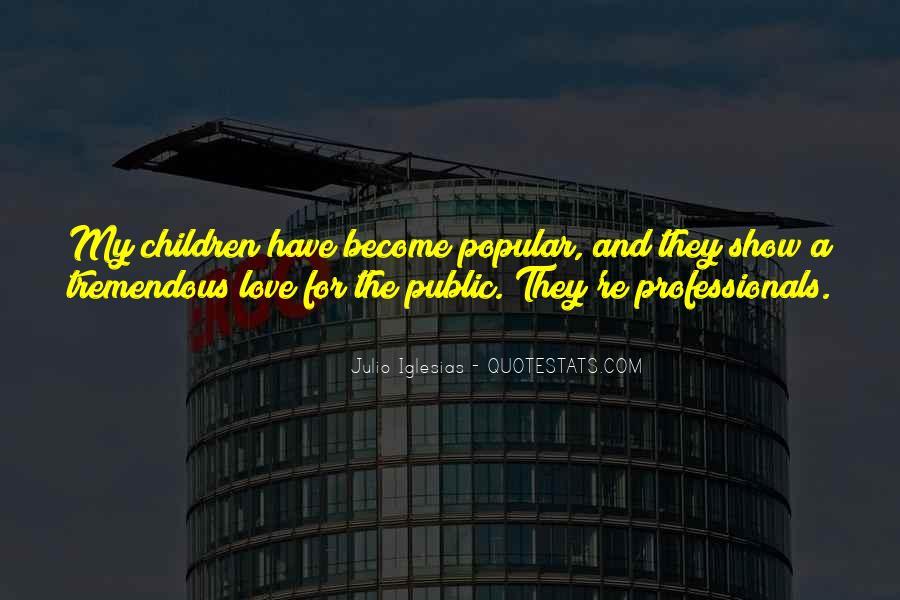 Julio Iglesias Quotes #146935