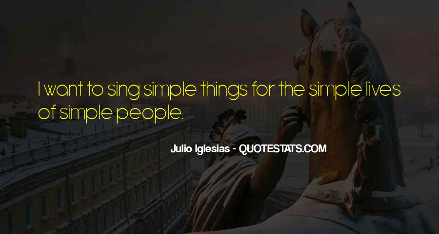 Julio Iglesias Quotes #169041