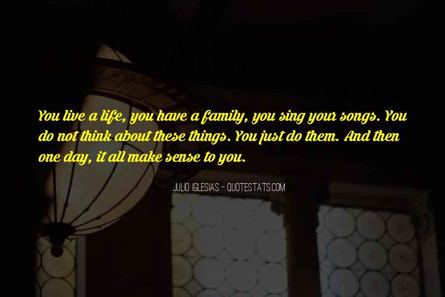 Julio Iglesias Quotes #439661