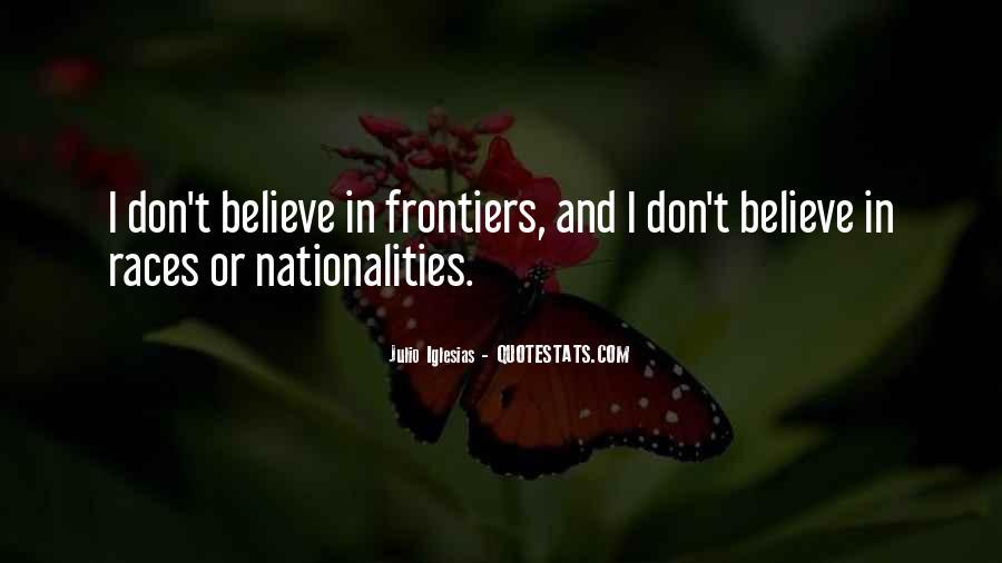 Julio Iglesias Quotes #548244