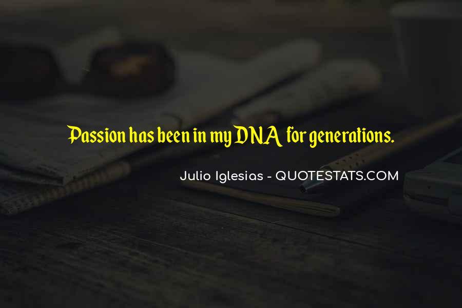 Julio Iglesias Quotes #641439
