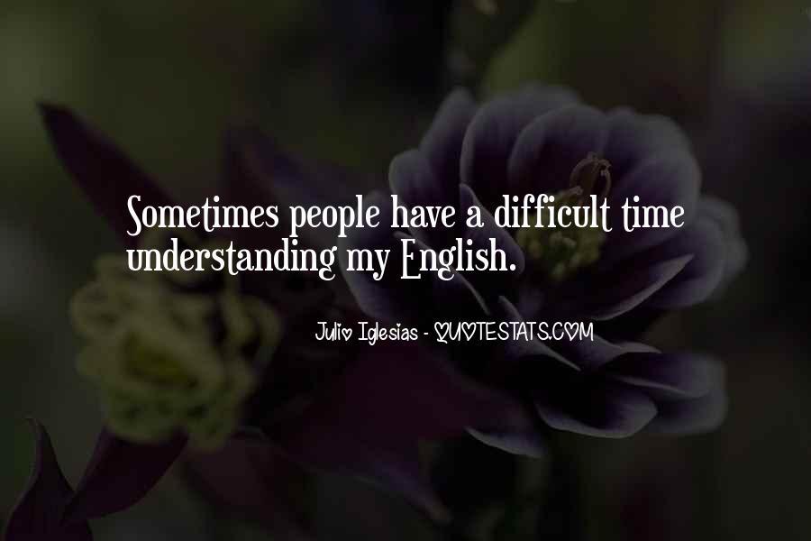 Julio Iglesias Quotes #697254