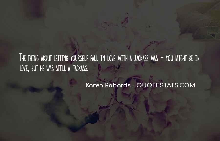 Karen Robards Quotes #1001592
