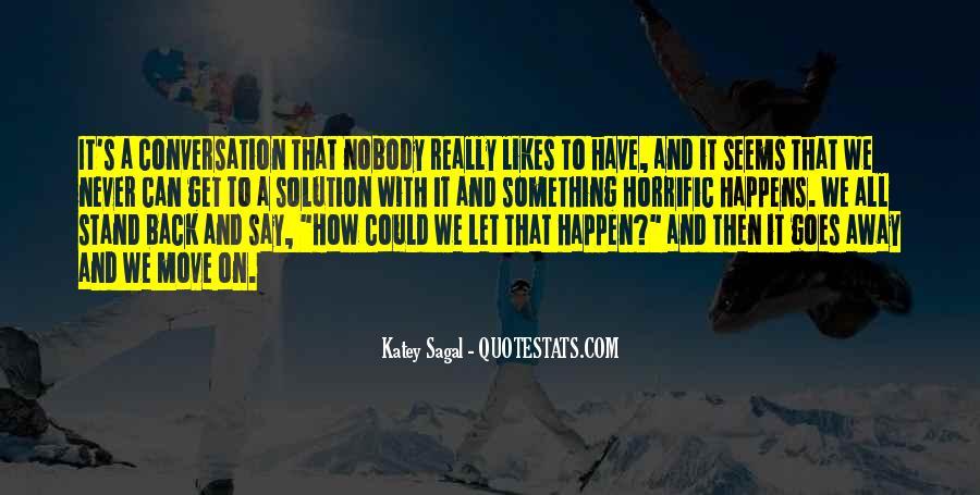 Katey Sagal Quotes #1259838