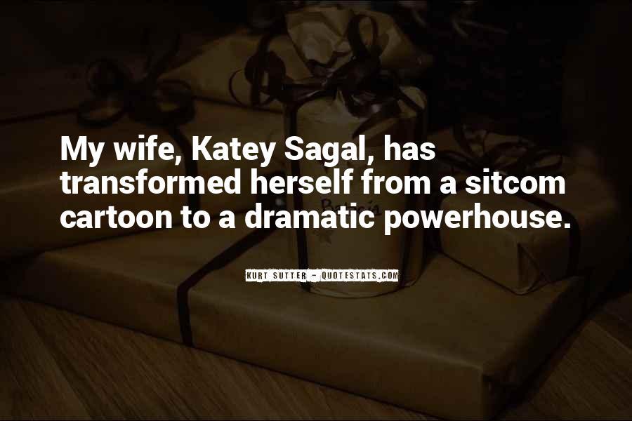 Katey Sagal Quotes #1403551