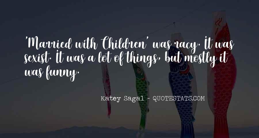 Katey Sagal Quotes #7255