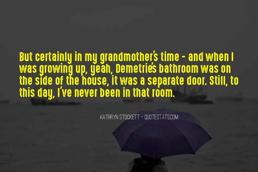 Kathryn Stockett Quotes #10380