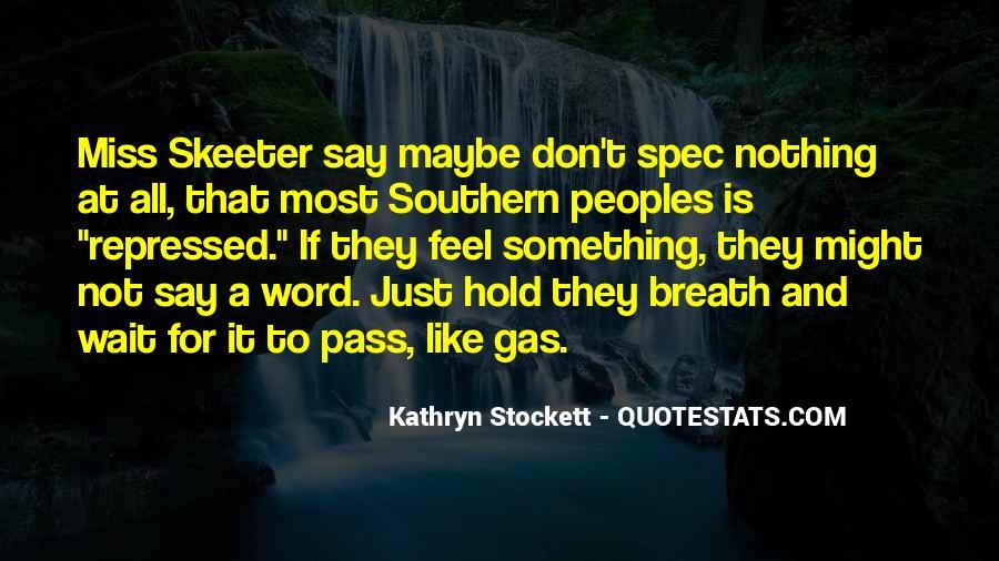 Kathryn Stockett Quotes #139712
