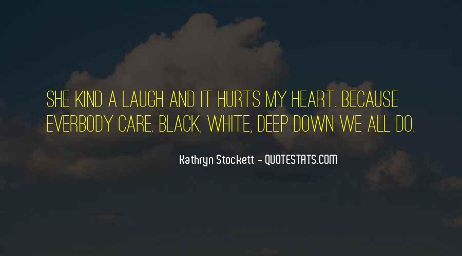 Kathryn Stockett Quotes #176708