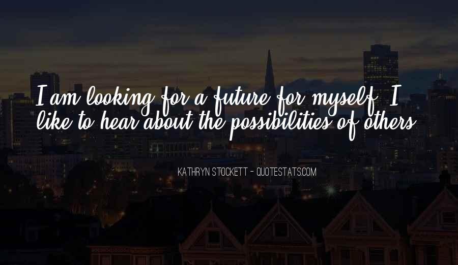 Kathryn Stockett Quotes #250533