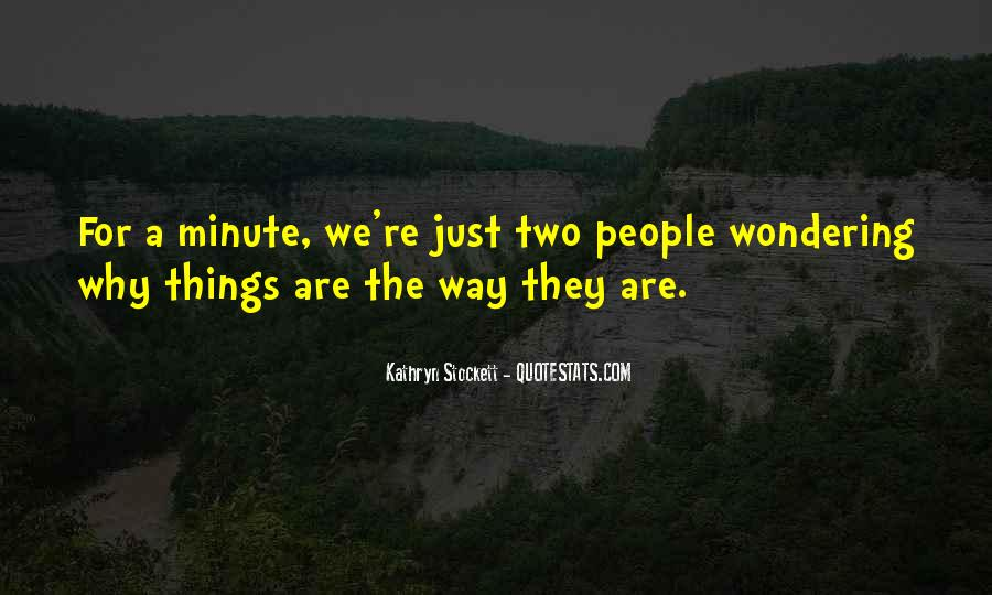 Kathryn Stockett Quotes #259694