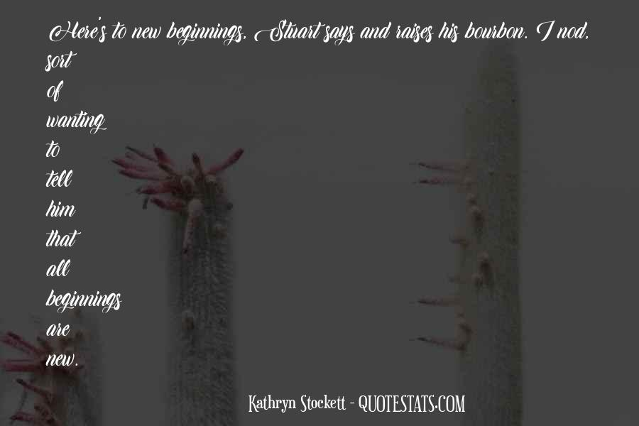 Kathryn Stockett Quotes #285285