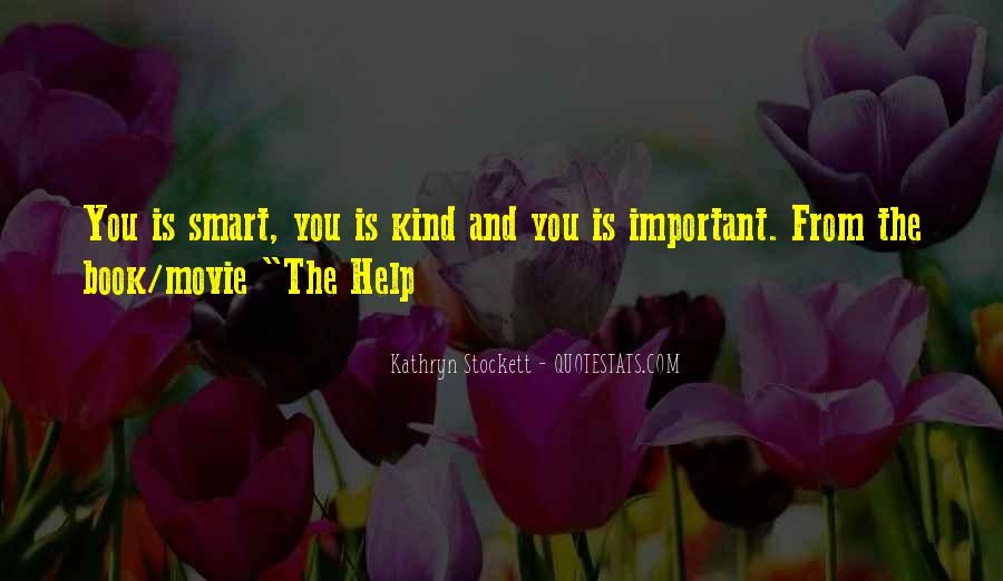 Kathryn Stockett Quotes #322094