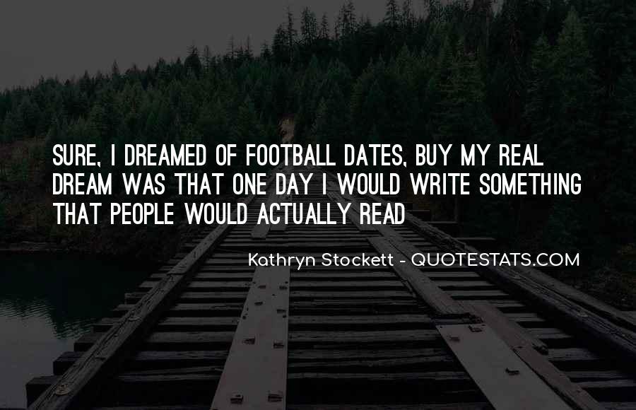 Kathryn Stockett Quotes #336217