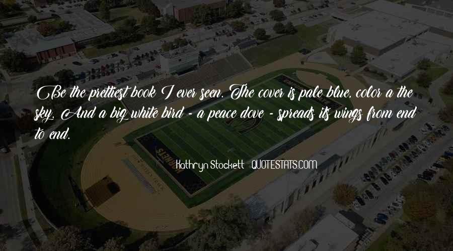 Kathryn Stockett Quotes #369637