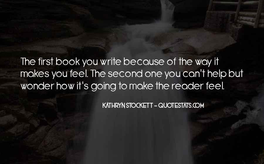 Kathryn Stockett Quotes #372095