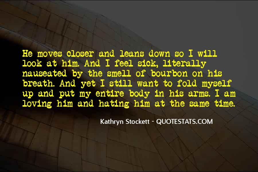Kathryn Stockett Quotes #392100