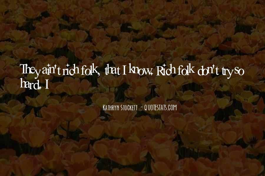 Kathryn Stockett Quotes #401097