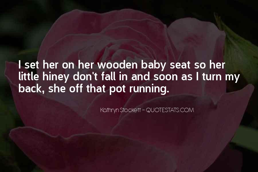 Kathryn Stockett Quotes #437985